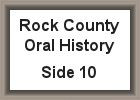 Rock County oral history, side 10